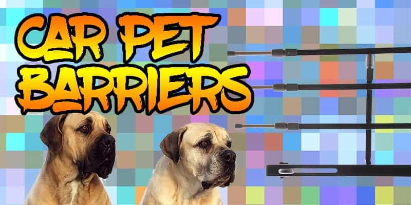 Top 5 Car Pet Barriers